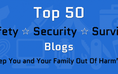 Top 50 Safety ★ Security ★ Survival Blogs